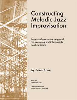 Constructing Melodic Jazz Improvisation book for Bass